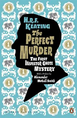 The Perfect Murder: The First Inspector Ghote Mystery by H. R. F. Keating, Alexander McCall Smith