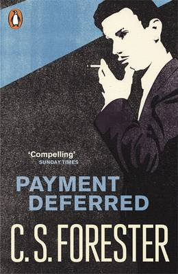 Payment Deferred by C. S. Forester