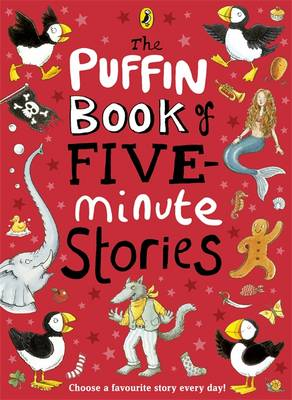 The Puffin Book Of Five Minute Stories, by