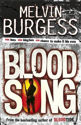 Bloodsong by Melvin Burgess