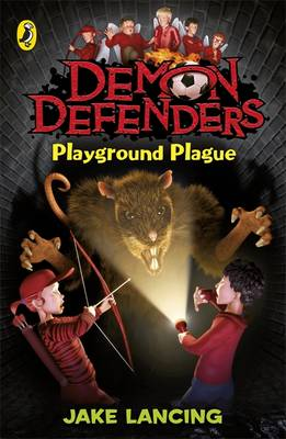 Demon Defenders: Playground Plague by Jake Lancing