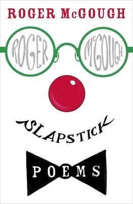 Slapstick by Roger Mcgough