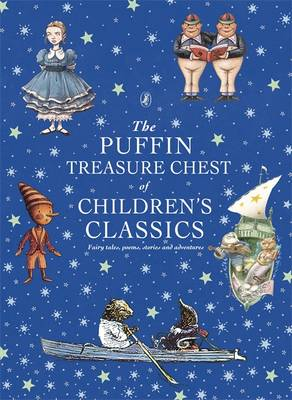 The Puffin Treasure Chest of Children's Classics by