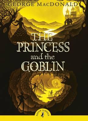 The Princess and the Goblin by George MacDonald, Arthur Hughes