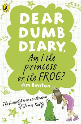 Dear Dumb Diary: Am I the Princess or the Frog? by Jim Benton