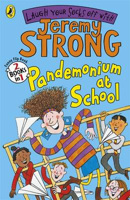 Pirate Pandemonium/Pandemonium at School by Jeremy Strong