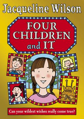 Four Children and It by Jacqueline Wilson