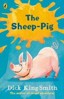 The Sheep-pig by Dick King-Smith