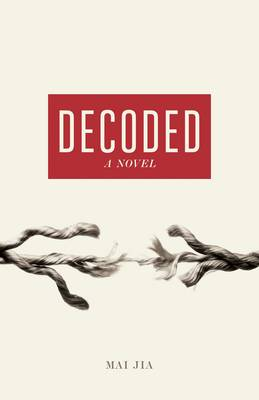 Decoded A Novel by Mai Jia