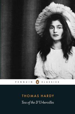 Tess of the d'Urbervilles by Thomas Hardy, Margaret R. Higonnet