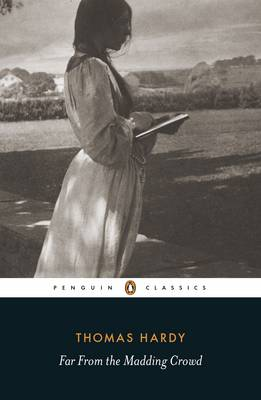 Far from the Madding Crowd by Thomas Hardy, Rosemarie Morgan