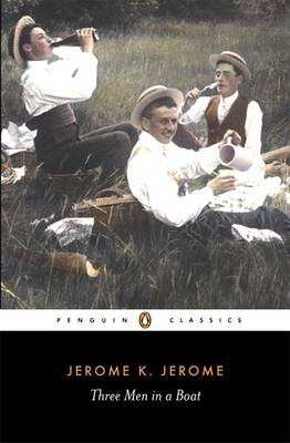 Three Men in a Boat To Say Nothing of the Dog by Jerome K. Jerome, Jeremy Lewis