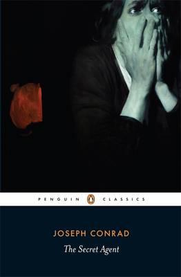 The Secret Agent a Simple Tale by Joseph Conrad