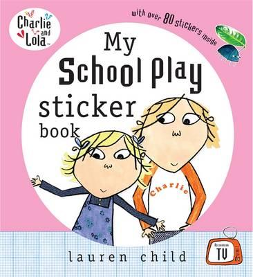 My School Play Sticker Book by