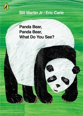 Panda Bear, Panda Bear, What Do You See? by Eric Carle
