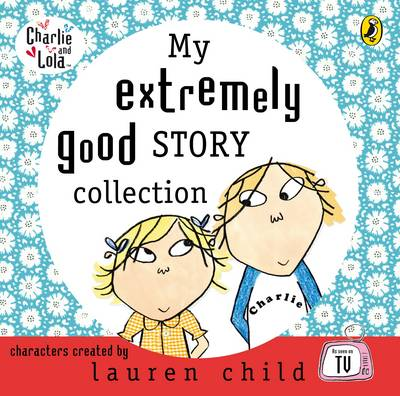 My Extremely Good Story Collection by
