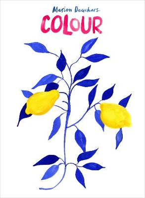 Colour by Marion Deuchars