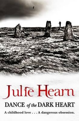 Dance of the Dark Heart by Julie Hearn