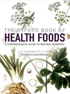 The Oxford Book of Health Foods by J.G. Vaughan, P.A. Judd