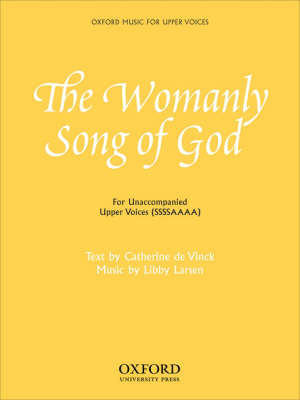 The Womanly Song of God Vocal Score by Libby Larsen