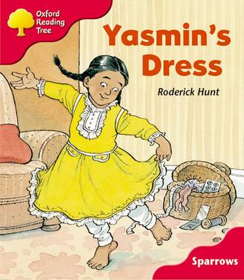 Oxford Reading Tree: Level 4: Sparrows: Yasmin's Dress by Roderick Hunt, Jo Apperley