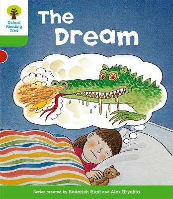 Oxford Reading Tree: Level 2: Stories: The Dream by Roderick Hunt, Thelma Page