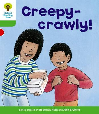 Oxford Reading Tree: Level 2: Patterned Stories: Creepy-Crawly! by Roderick Hunt, Thelma Page