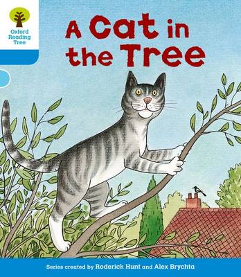 Oxford Reading Tree: Level 3: Stories: a Cat in the Tree by Roderick Hunt, Gill Howell