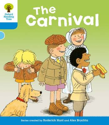 Oxford Reading Tree: Level 3: More Stories B: the Carnival by Roderick Hunt, Gill Howell