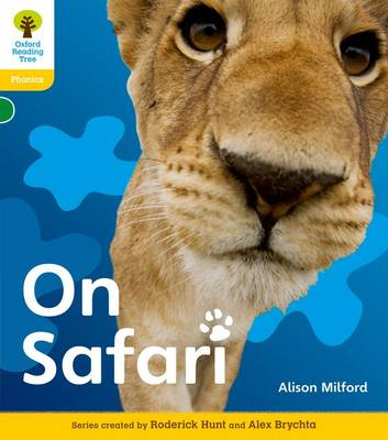 Oxford Reading Tree: Level 5: Floppy's Phonics Non-Fiction: On Safari by Roderick Hunt, Alison Milford, Monica Hughes, Thelma Page
