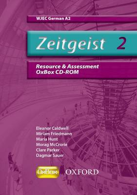 Zeitgeist: 2: A2 WJEC Resource & Assessment Oxbox CD-ROM by Clare Parker