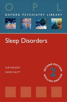 Sleep Disorders by Sue Wilson, David Nutt