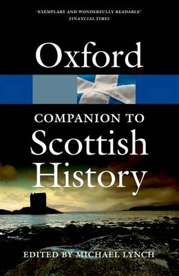 The Oxford Companion to Scottish History by Michael Lynch