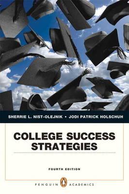 College Success Strategies by Sherrie L. Nist-Olejnik,  Jodi Patrick Holschuh