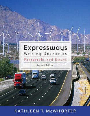 Expressways Writing Scenarios (with MyWritingLab Student Access Code Card) by Kathleen T. McWhorter