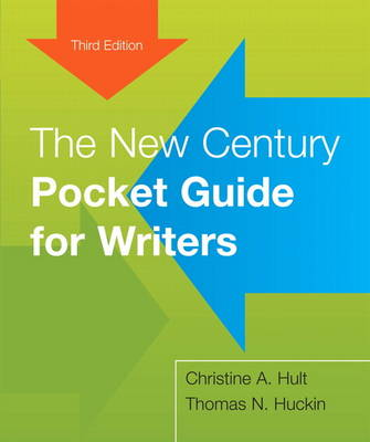 The New Century Pocket Guide for Writers by Christine A. Hult, Thomas N. Huckin