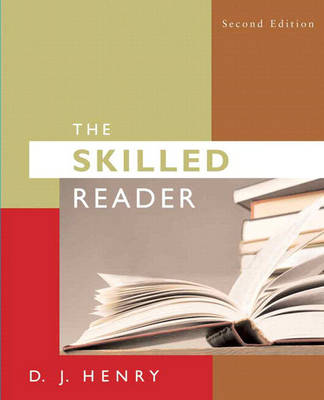 The Skilled Reader (with MyReadingLab Student Access Code Card) by D. J. Henry