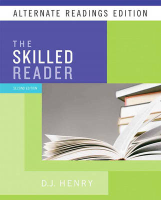 The Skilled Reader Alternate Reading Edition by D. J. Henry