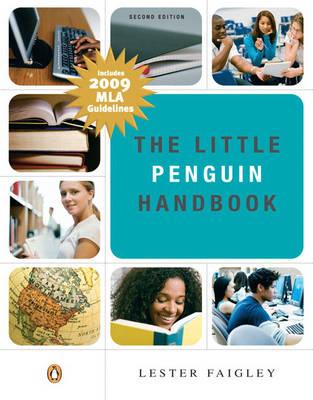 The Little Penguin Handbook MLA Update by Lester Faigley