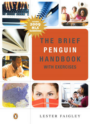 The Brief Penguin Handbook with Exercises MLA Update by Lester Faigley