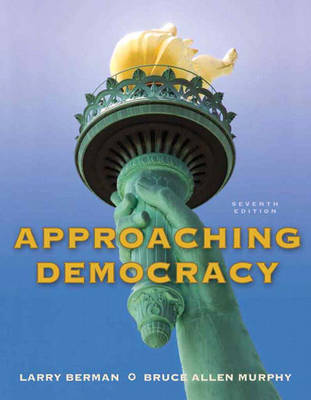 Approaching Democracy by Larry Berman, Bruce Allen Murphy