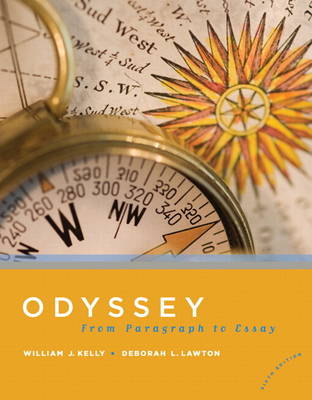 Odyssey From Paragraph to Essay (with MyWritingLab Student Access Code Card) by William J. Kelly, Deborah L. Lawton