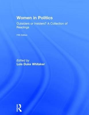 Women in Politics Outsiders or Insiders by Lois Duke Whitaker