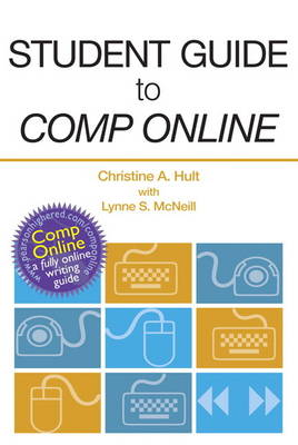 Student Guide to College Composition Online by Christine A. Hult, Thomas N. Huckin
