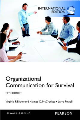 Organizational Communication for Survival by Virginia P. Richmond, James C. McCroskey, Larry Powell