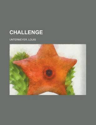 Challenge by Louis Untermeyer
