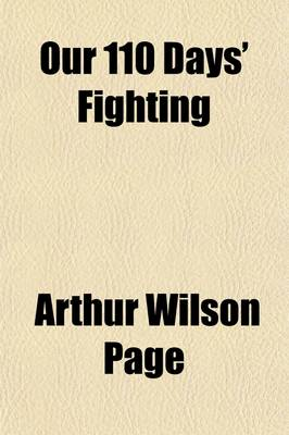 Our 110 Days' Fighting by Arthur Wilson Page
