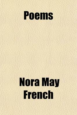 Poems by Nora May French