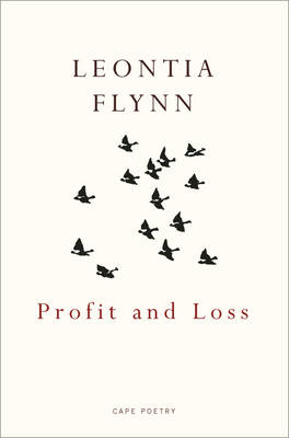 Profit and Loss by Leontia Flynn
