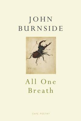 All One Breath by John Burnside